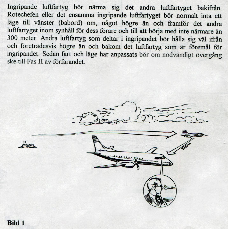 Bild ur IKFN som beskriver hur jakten bör agera då ett ingripande initieras