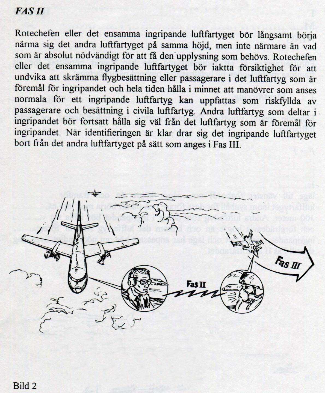 Bild ur IKFN som beskriver hur jaktpiloten ska agera